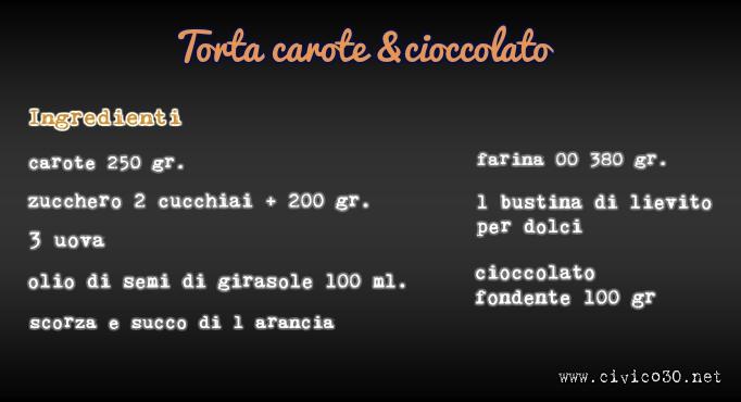 torta carote e cioccolato - civico30