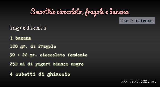 smoothie cioccolato, fragole e banana